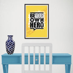 Ezposterprints - Be Your Own Hero | Gym Inspiration Motivation Quotes - 12x18 ambiance display photo sample