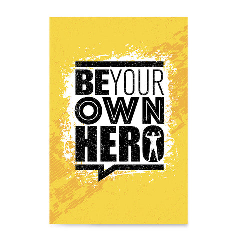 Ezposterprints - Be Your Own Hero | Gym Inspiration Motivation Quotes