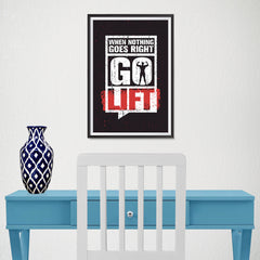 Ezposterprints - Go Lift | Gym Inspiration Motivation Quotes - 12x18 ambiance display photo sample