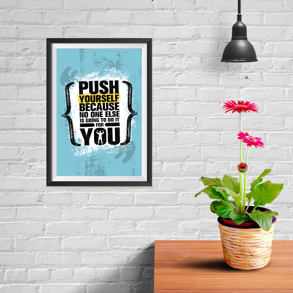 Ezposterprints - Push Yourself | Gym Inspiration Motivation Quotes - 08x12 ambiance display photo sample