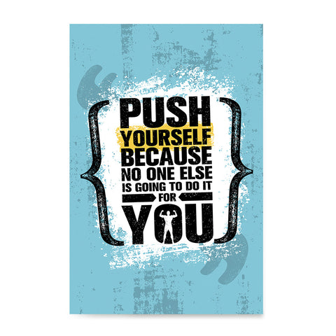 Ezposterprints - Push Yourself | Gym Inspiration Motivation Quotes