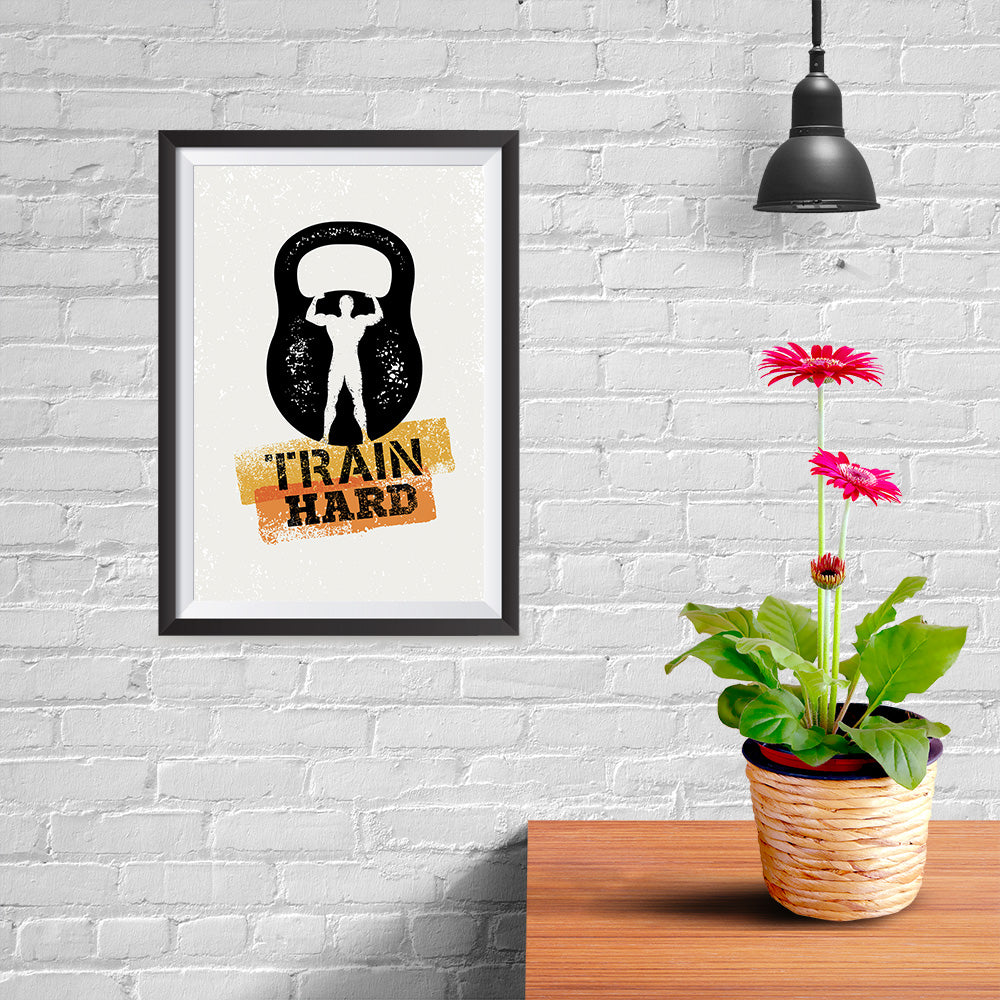 Ezposterprints - Train Hard | Gym Inspiration Motivation Quotes - 08x12 ambiance display photo sample