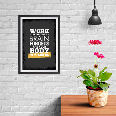 Ezposterprints - Work Until | Gym Inspiration Motivation Quotes - 08x12 ambiance display photo sample