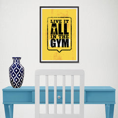 Ezposterprints - Live It 2 | Gym Inspiration Motivation Quotes - 12x18 ambiance display photo sample