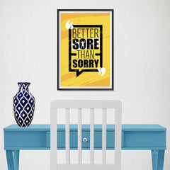 Ezposterprints - Sorry | Gym Inspiration Motivation Quotes - 12x18 ambiance display photo sample