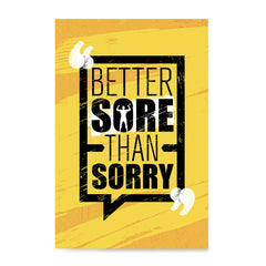 Ezposterprints - Sorry | Gym Inspiration Motivation Quotes