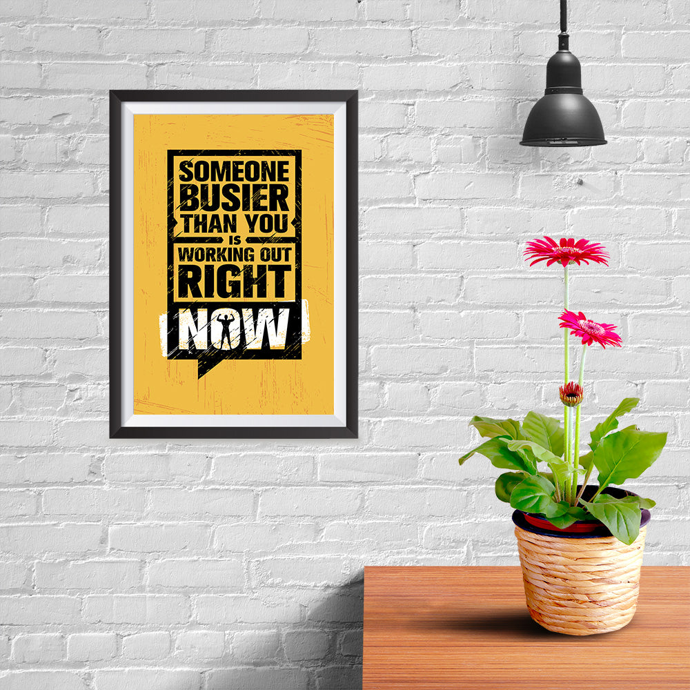 Ezposterprints - Right Now | Gym Inspiration Motivation Quotes - 08x12 ambiance display photo sample