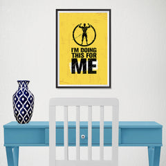 Ezposterprints - For Me | Gym Inspiration Motivation Quotes - 12x18 ambiance display photo sample