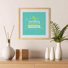 Ezposterprints - Do Something Creative Everyday - 12x12 ambiance display photo sample