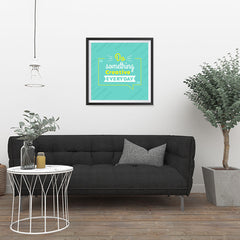 Ezposterprints - Do Something Creative Everyday - 24x24 ambiance display photo sample