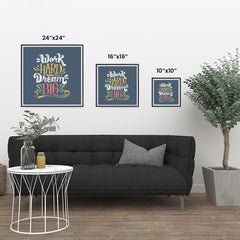Ezposterprints - Work Hard Dream Big ambiance display photo sample