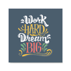 Ezposterprints - Work Hard Dream Big
