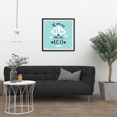 Ezposterprints - If You Can Dream It You Can Do It - 24x24 ambiance display photo sample