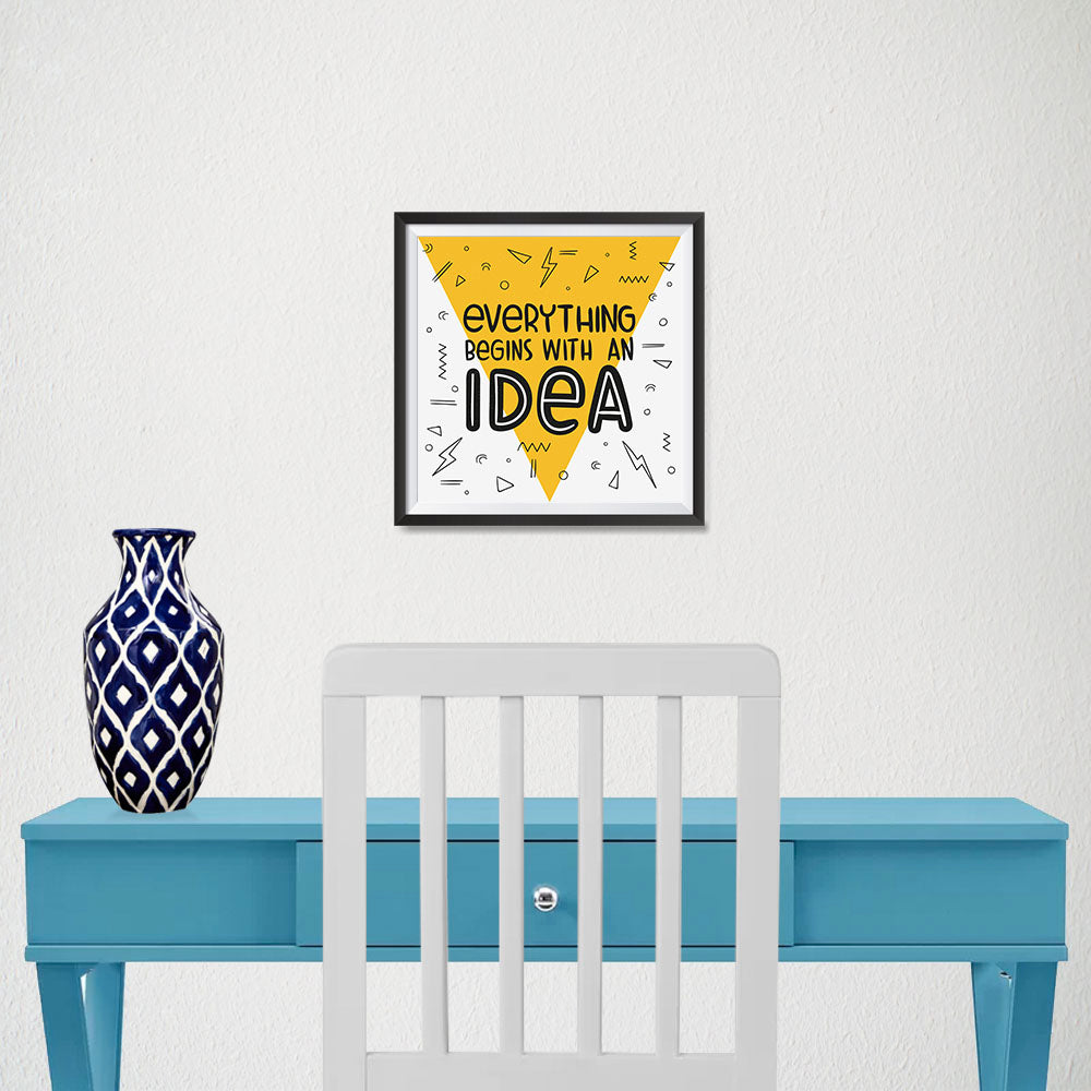 Ezposterprints - Everything Begins With an Idea - 10x10 ambiance display photo sample
