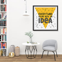 Ezposterprints - Everything Begins With an Idea - 32x32 ambiance display photo sample