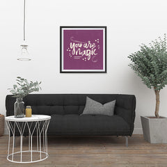 Ezposterprints - You are Magic - 24x24 ambiance display photo sample