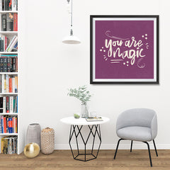 Ezposterprints - You are Magic - 32x32 ambiance display photo sample