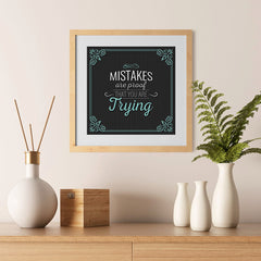 Ezposterprints - Mistakes are Proof That You are Trying - 12x12 ambiance display photo sample