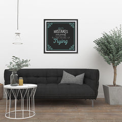 Ezposterprints - Mistakes are Proof That You are Trying - 24x24 ambiance display photo sample