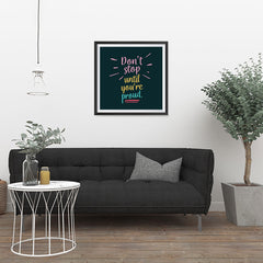 Ezposterprints - Don't Stop Until You're Proud - 24x24 ambiance display photo sample