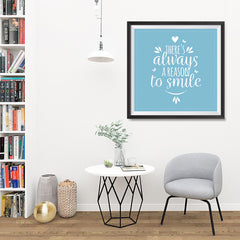 Ezposterprints - There's Always A Reason To Smile - 32x32 ambiance display photo sample