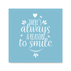 Ezposterprints - There's Always A Reason To Smile