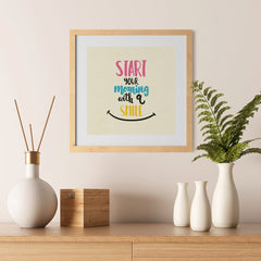 Ezposterprints - Start Your Morning With A Smile - 12x12 ambiance display photo sample