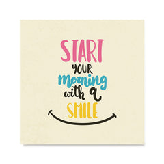 Ezposterprints - Start Your Morning With A Smile