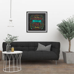 Ezposterprints - The Time You Enjoy Wasting Is Not Time Wasted - 24x24 ambiance display photo sample