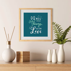 Ezposterprints - Do All Things With Love - 12x12 ambiance display photo sample