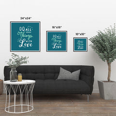 Ezposterprints - Do All Things With Love ambiance display photo sample