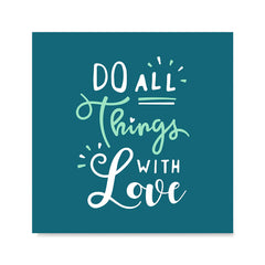 Ezposterprints - Do All Things With Love