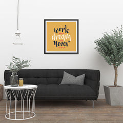 Ezposterprints - Work Hard Dream Big Never Give Up - 24x24 ambiance display photo sample
