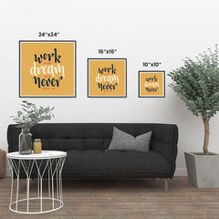 Ezposterprints - Work Hard Dream Big Never Give Up ambiance display photo sample