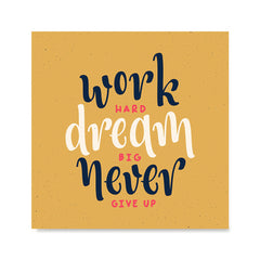 Ezposterprints - Work Hard Dream Big Never Give Up