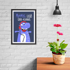 Ezposterprints - Mummys Little Loud-asaurus - 08x12 ambiance display photo sample