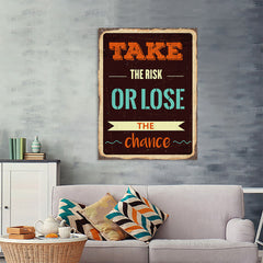 Ezposterprints - Take Risk | Retro Metal Design Signs Posters - 36x48 ambiance display photo sample