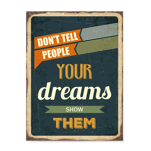 Ezposterprints - Your Dreams | Retro Metal Design Signs Posters