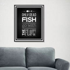 Ezposterprints - Only Dead Fish - 16x20 ambiance display photo sample