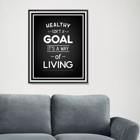 Ezposterprints - Healthy Isn't a Goal - 16x20 ambiance display photo sample