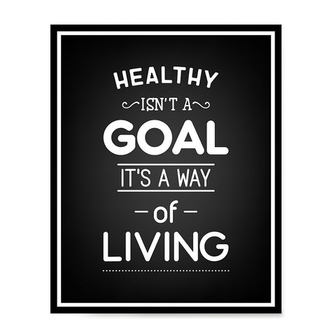 Ezposterprints - Healthy Isn't a Goal