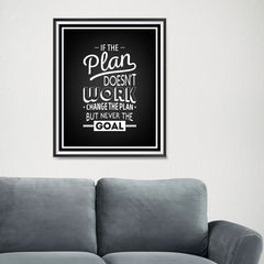 Ezposterprints - If The Plan Doesn't Work - 16x20 ambiance display photo sample