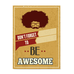 Ezposterprints - Don't Forget To Be Awesome