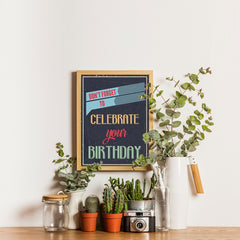 Ezposterprints - Don't Forget To Celebrate Your Birthday - 12x16 ambiance display photo sample