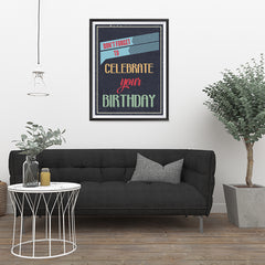 Ezposterprints - Don't Forget To Celebrate Your Birthday - 24x32 ambiance display photo sample