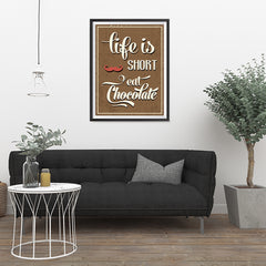 Ezposterprints - Life is Short, Eat Chocolate - 24x32 ambiance display photo sample