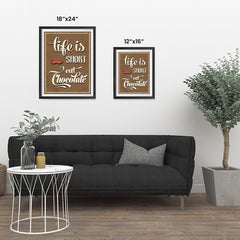 Ezposterprints - Life is Short, Eat Chocolate ambiance display photo sample