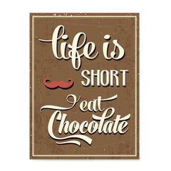 Ezposterprints - Life is Short, Eat Chocolate