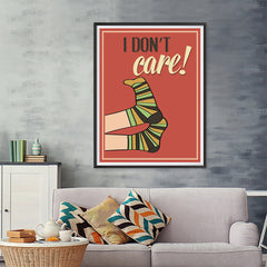 Ezposterprints - I Don't Care! - 36x48 ambiance display photo sample