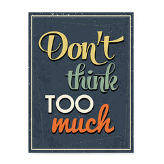 Ezposterprints - Don't Think Too Much